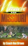 Miracle in Missouri: A Parable - Ron Brown