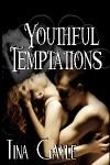 Youthful Temptations - Tina Gayle