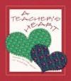 Teacher's Heart - Colleen L. Reece