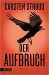 Taschenbücher: Der Aufbruch: Roman (Niceville-Trilogie, Band 3) - Carsten Stroud, Daniel Hauptmann