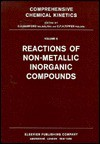 Comprehensive Chemical Kinetics: Reactions Of Metallic Salts And Complexes And Organometallic Compounds (Reactions Of Non Metallic Inorganic Compounds) - C.H. Bamford
