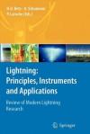Lightning: Principles, Instruments and Applications: Review of Modern Lightning Research - Hans Dieter Betz, Ulrich Schumann, Pierre Laroche
