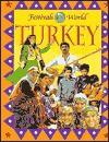 Turkey (Festivals of the World) - Maria O'Shea, Fiona Conboy