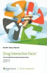 2011 Drug Interaction Facts: The Authority on Drug Interactions: Published by Facts & Comparisons - David S. Tatro