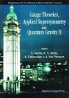 Gauge Theories, Applied Supersymmetry & Quantum Gravity - A. Sevrin