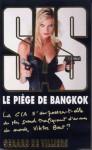 Le piège de Bangkok - Gérard de Villiers
