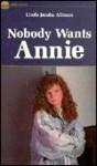 Nobody Wants Annie - Linda Jacobs Altman