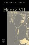 Henry VII - Charles Williams