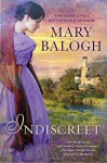 Indiscreet: The Horsemen Trilogy - Mary Balogh