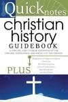 Quicknotes Christian History Guidebook - Carol Smith, Rod Smith, Rod Smith