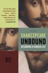 Shakespeare Unbound: Decoding a Hidden Life (John MacRae Books) - René Weis