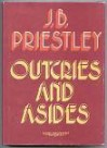 Outcries And Asides - J.B. Priestley