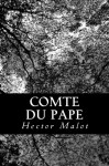 Comte du Pape (French Edition) - Hector Malot