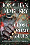 Ghost Road Blues (A Pine Deep Novel) - Jonathan Maberry