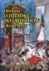Opowieść o Dziadku do Orzechów i Królu Myszy - Ernst T. A. Hoffmann