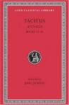 Tacitus: Annals 13-16 (Loeb Classical Library No. 322) - Tacitus, John Jackson