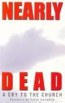 Nearly Dead - Juanita Kuehn, Frank Hammond