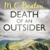Death of an Outsider - M.C. Beaton, David Monteath
