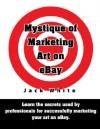 Mystique Of Marketing Art On Ebay - Jack White