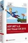 ASP.NET 4.0 mit Visual C# 2010: Leistungsfähige Webapplikationen programmieren (Programmer's Choice) - Christian Wenz, Tobias Hauser, Jürgen Kotz, Karsten Samaschke