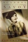Scandal At The Savoy: The Infamous 1920s Murder Case - Andrew Rose