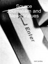 Source Journalism and News Values - Joel Landau