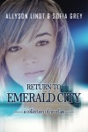 Return to Emerald City - Allyson Lindt, Sofia Grey