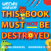 Wendy the Wild Wolf: This Book Must Not Be Destroyed! - Jerome Emanuel, Anamaria Rose