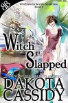 Witch Slapped (Witchless In Seattle Mysteries Book 1) - Dakota Cassidy
