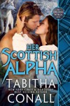 Her Scottish Alpha (Colliding Worlds, #3) - Tabitha Conall