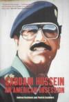 Saddam Hussein: An American Obsession - Andrew Cockburn, Patrick Cockburn