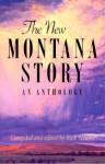 The New Montana Story - Rick Newby