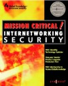Mission Critical! Internet Security - Inc Syngress Media, Jeffrey Brown