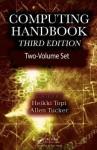 Computing Handbook, Third Edition: Two-Volume Set - Allen Tucker, Teofilo Gonzalez, Heikki Topi, Jorge Diaz-Herrera