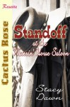 Standoff at the Waterin' Horse Saloon - Stacy Dawn