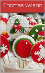 Marry Christmas Cookbook: Top 25 Cheesecake Recipes - Thomas Wilson