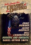 Tales from the Canyons of the Damned: No. 3 - Jason Anspach, Will Swardstrom, Daniel Arthur Smith, Ernie Howard Pyle