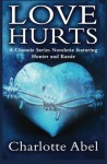 Love Hurts (The Channie Series) - Charlotte Abel