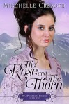 The Rose and The Thorn (MacPherson Brides Book 1) - Mischelle Creager