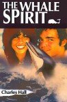 The Whale Spirit - Charles Hall