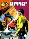 Tex n. 451: Oppio! - Claudio Nizzi, Andrea Venturi, Claudio Villa