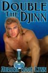 Double the Djinn - Aurora Rose Lynn