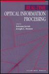 Real-Time Optical Information Processing - Bahram Javidi, Joseph L. Horner