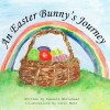 An Easter Bunny's Journey - Russell Whitehead, Carol Metz