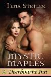 Mystic Maples (Deerbourne Inn Series) - Tena Stetler