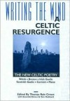 Writing the Wind: A Celtic Resurgence - Thonmas Rain Crowe, Tom Hubbard, Gwendal Denez