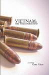 Vietnam: One Unaccounted for - Gene Giese