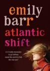 Atlantic Shift - Emily Barr