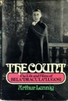 "The Count: The life and films of Bela ""Dracula"" Lugosi - Arthur Lennig"