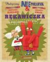 Podręczny NIEporadnik. Rękawiczka pięciopalczasta - Wojciech Widłak, Paweł Pawlak